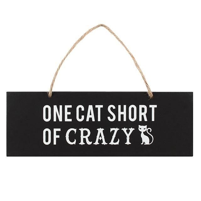 Something Different-One Cat Short Of Crazy Wall Sign
