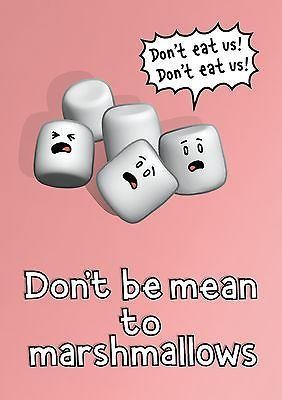 Genki Gear-Dont Be Mean To Marshmallows Poster