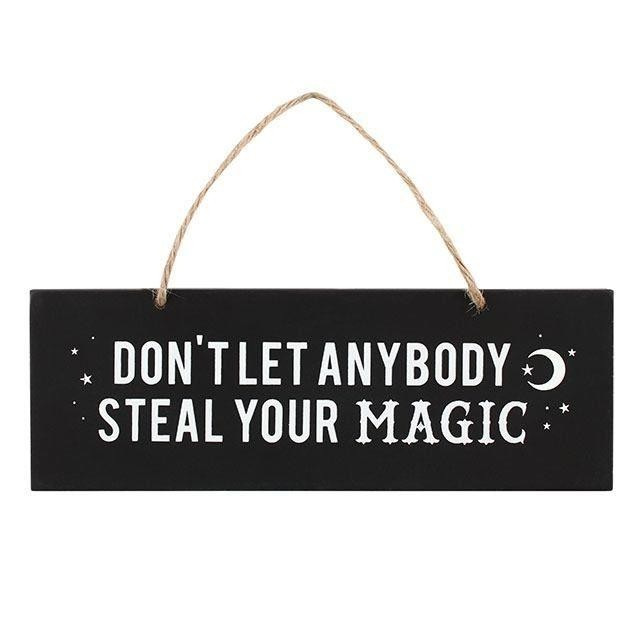 Something Different-Steal Your Magic Wall Sign