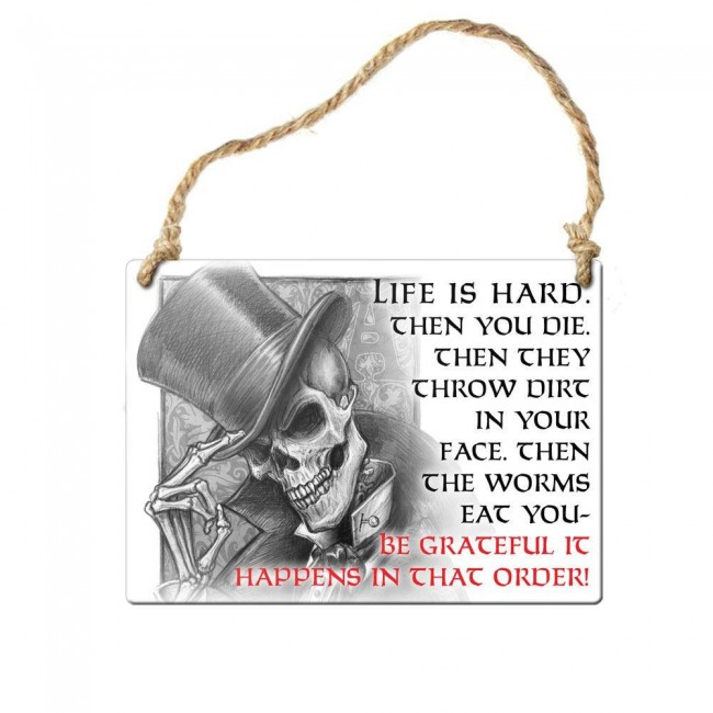 Alchemy Gothic-Life Is Hard Wall Plaque