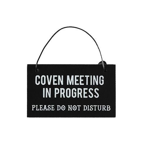 Phoenixx Rising-Coven Meeting Witchy Mini Sign
