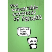 Unbearable Cuteness Of Pandas Poster