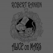 Robert Rankin Alice On Mars T-shirt