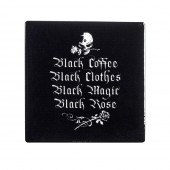 Black Coffee Black Clothes Coaster