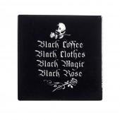 Black Coffee Black Clothes Coaster