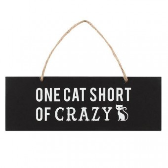 -One Cat Short Of Crazy Wall Sign