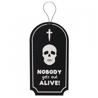 Phoenixx Rising-Nobody Gets Out Alive Spooky Mini Sign